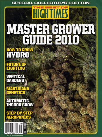 Best of HIGH TIMES #58- Master Grower Guide 2010