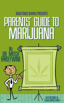 The Parents Guide to Marijuana Book