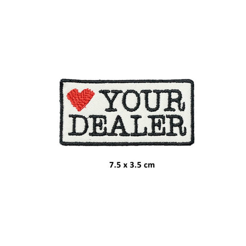 HIGH TIMES Love Your Dealer Patch