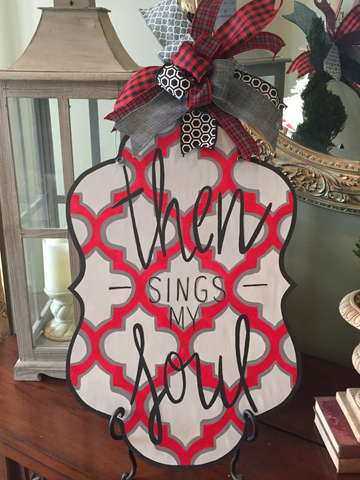Then Sings My Soul door hanger