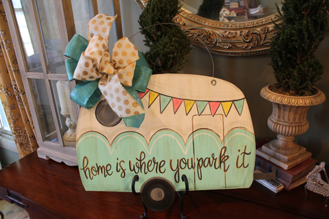 "Camper door hanger - Teal ""home is where you park it"""
