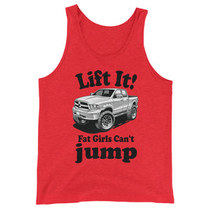Lift It! Fat Girls Cant jump Design black letters Unisex Tank Top