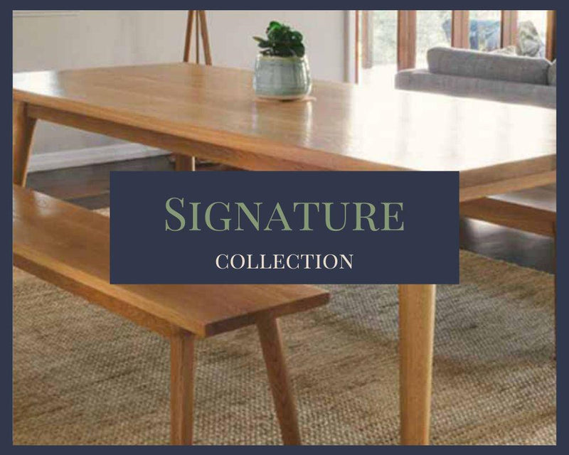 Signature Collection - Environmentally Sustainable Designer Timber Furniture
