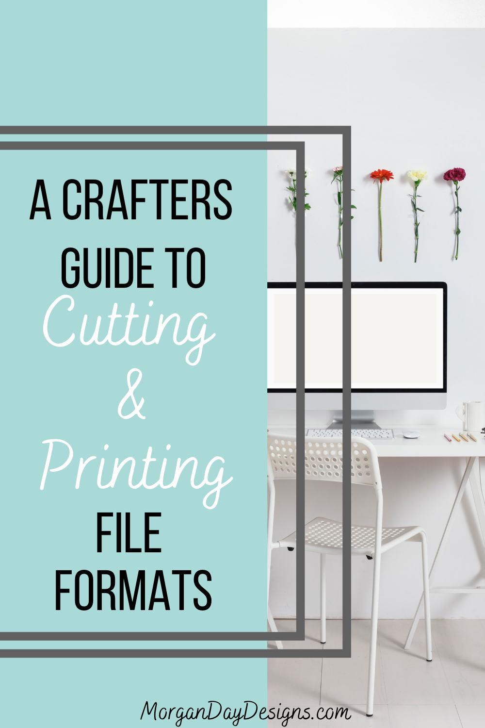 A Crafters Guide To Cutting & Printing File Formats