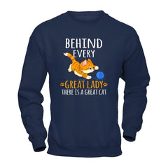 A Great Cat Behind Great Lady Gildan - Pullover Sweatshirt / Navy / S Shirts