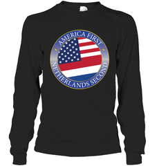 Shirts - America First, Netherlands Second - Delightee.com