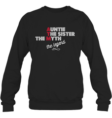 Shirts - ATM Auntie The sister The Myth The Legend - Delightee.com