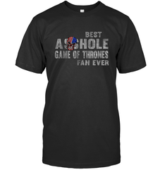 Best Asshole GoT Fan Ever Gildan Ultra Cotton T-Shirt / Black / S Shirts