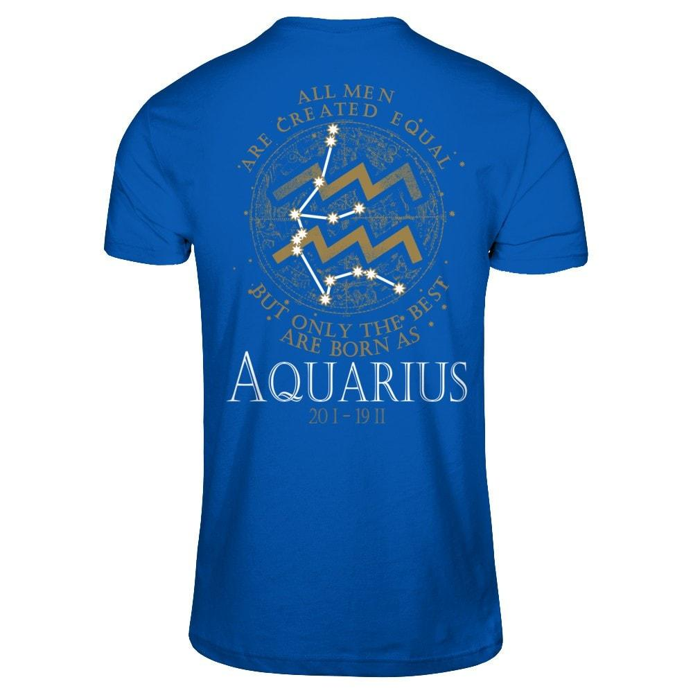 Best Men Are Born As Aquarius Next Level - Unisex Fitted Tee / Royal / XS Shirts