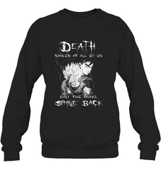 Death Smiles At Us Heavy Blend Crewneck Sweatshirt / Black / S Shirts