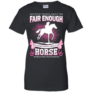 Apparel - Don't Say Rude About My Horse - Delightee.com