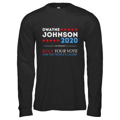 Dwayne For President 2020 Gildan Long Sleeve T-Shirt / Black / S Shirts