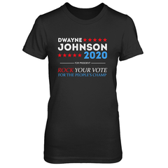 Dwayne For President 2020 Next Level The Boyfriend Tee / Black / S Shirts