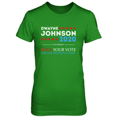 Dwayne For President 2020 Next Level The Boyfriend Tee / Forest Green / S Shirts