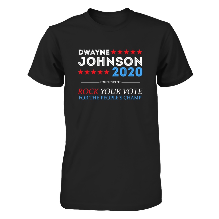 Dwayne For President 2020 Next Level Unisex Fitted Tee / Black / S Shirts