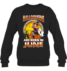 Halloqueens Are Born In June Heavy Blend Crewneck Sweatshirt / Black / S Shirts