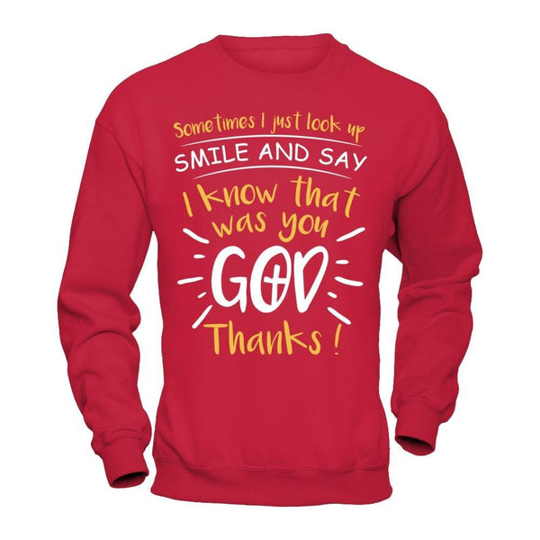 I Know That Was You GOD - Sweatshirt Red / S Shirts