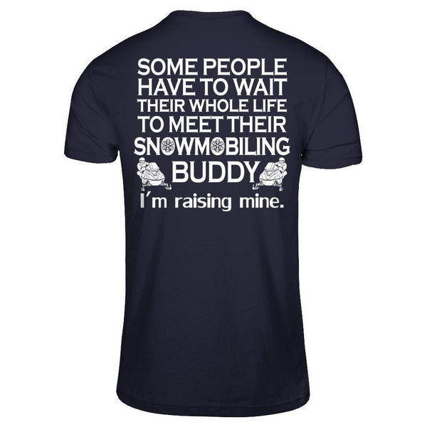 I'm Raising My Snowmobile Buddy! Next Level - Unisex Fitted Tee / Midnight Navy / XS Shirts