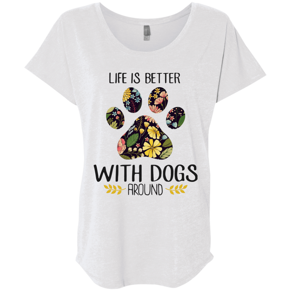 Life Is Better With Dog Around NL6760 Next Level Ladies' Triblend Dolman Sleeve / Heather White / X-Small Apparel