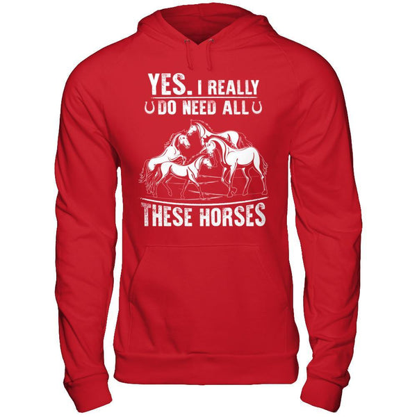 Need All These Horses - Hoodie Red / S Shirts