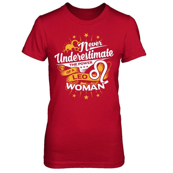Never Underestimate Power of Leo Woman Red / XS Shirts
