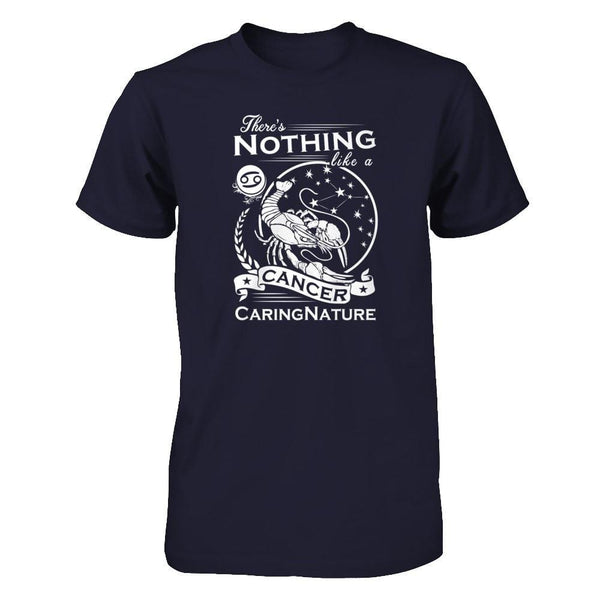 There's Nothing Like a Cancer Caringnature Next Level - Unisex Fitted Tee / Midnight Navy / XS Shirts