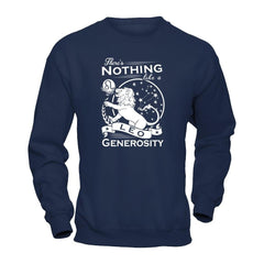 There's Nothing Like a Leo Generosity Gildan - Pullover Sweatshirt / Navy / S Shirts