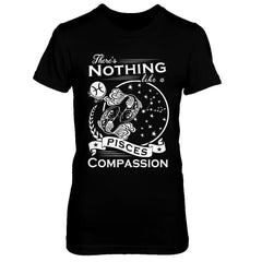 There's Nothing Like a Pisces Compassion Next Level - The Boyfriend Tee / Black / XS Shirts