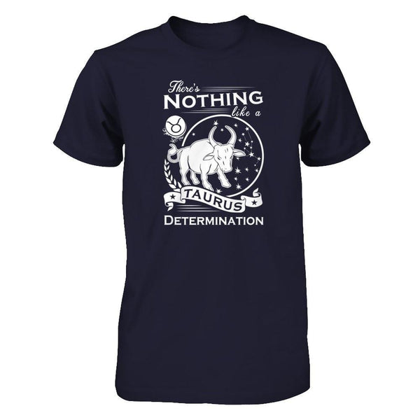 There's Nothing Like a Taurus Determination Next Level - Unisex Fitted Tee / Midnight Navy / XS Shirts