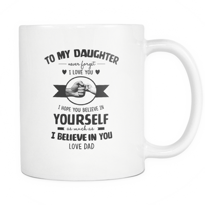 To My Daughter - Dad To my Daughter - Dad Mugs