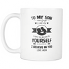 To my Son - Mom Mugs
