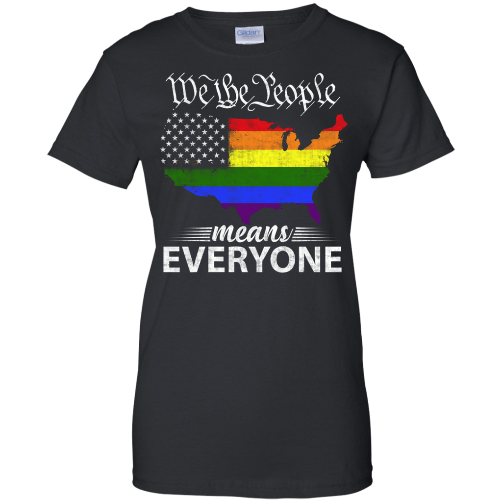 We the people means everyone delightee for Custom cotton t shirts