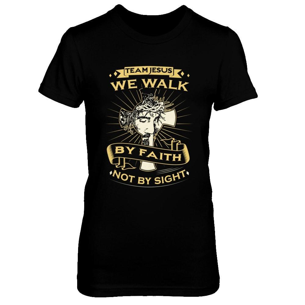 We Walk By Faith - Women Black / XS Shirts