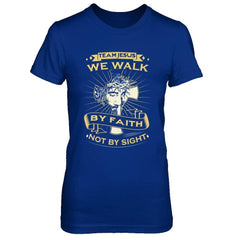 We Walk By Faith - Women Royal Blue / XS Shirts