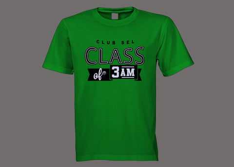 Club SEL Class of 3AM Green Tee