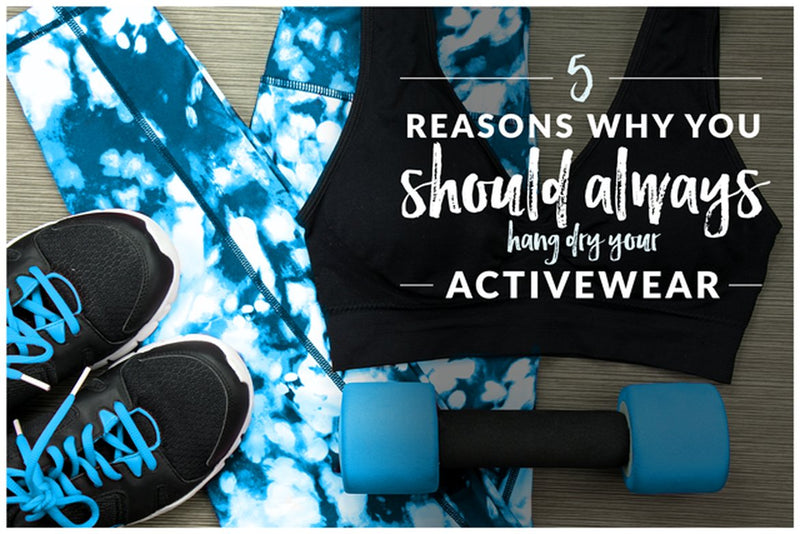 5 reasons why you should hang dry your activewear leggings