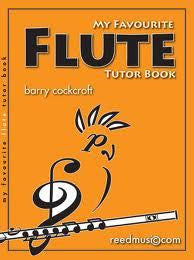 My Favourite Flute Tutor Book - Barry Cockcroft