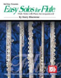 Easy Solos for Flute w Piano Accompaniment - Harry Bluestone
