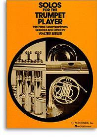Solo for the Trumpet Player - Walter Beeler