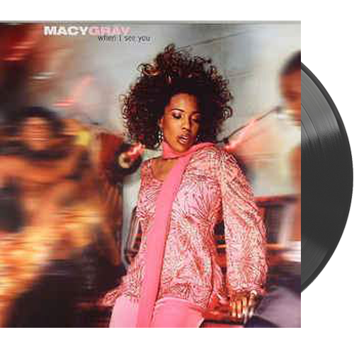"Macy Gray - When I See You • 12"" Vinyl Single"