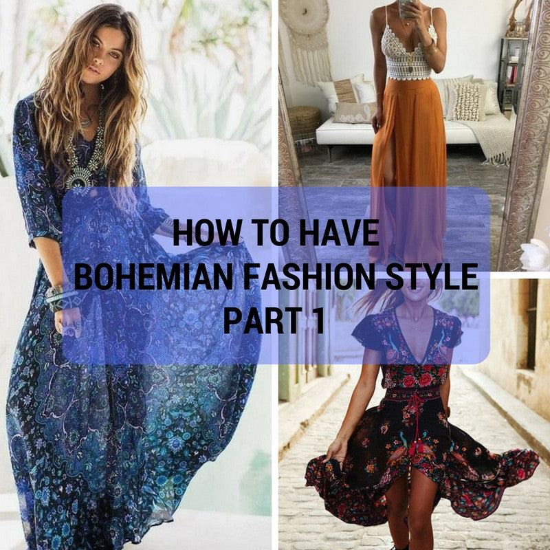 HOW TO HAVE BOHEMIAN FASHION STYLE PART 1