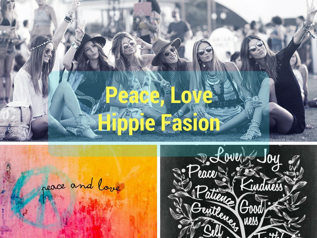 PEACE, LOVE AND HIPPIE FASHION