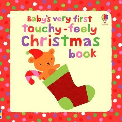 Babys very first Christmas touchy feely book