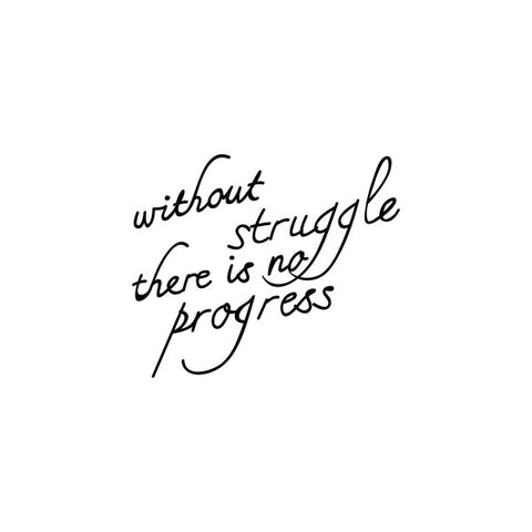 Without Struggle There Is No Progress Temporary Tattoo Set Of 2