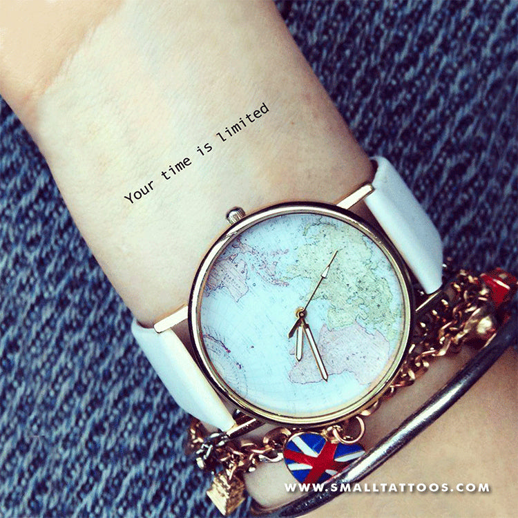 Your Time Is Limited Temporary Tattoo (Set of 3)