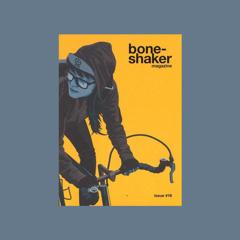 Boneshaker Magazine Issue 16