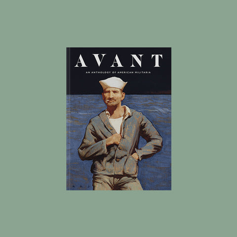 Avant Magazine Volume 2 Anthology of American Militaria GUDBERG NERGER