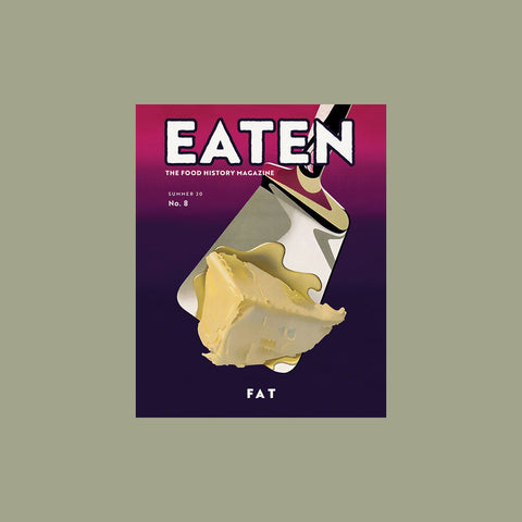 Eaten Magazine Volume 8: Fat – buy at GUDBERG NERGER Shop