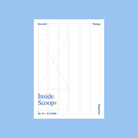 Harvard Design Magazine #47 Inside Scoop – GUDBERG NERGER