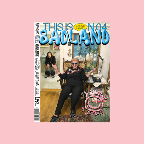This is Badland Magazine Issue 04
